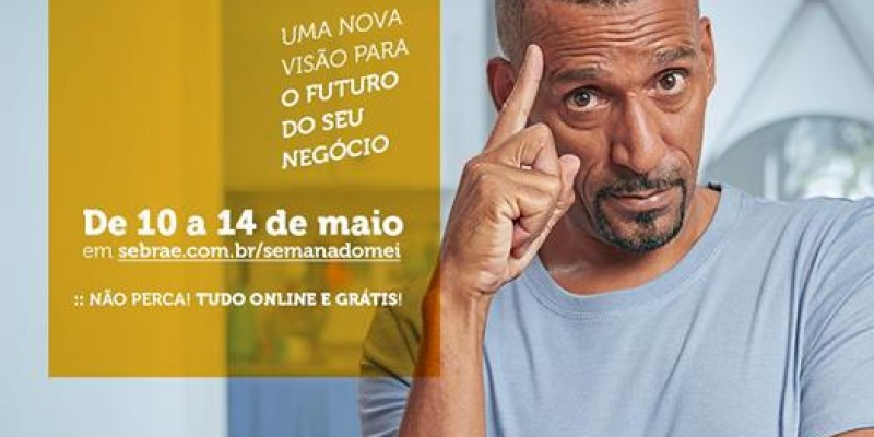 Sebrae lança campanha da Semana do MEI