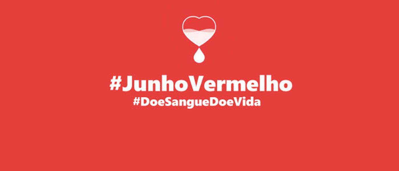 Campanha Junho Vermelho incentiva doação de sangue