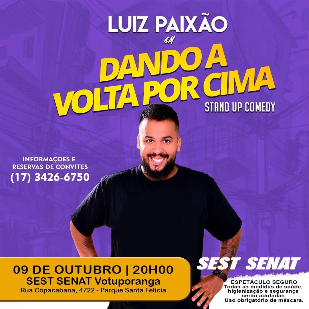STAND UP COMEDY EM VOTUPORANGA COM LUIZ PAIXÃO